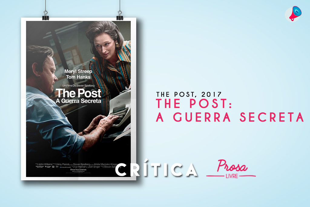 "Crítica: ""The Post: A Guerra Secreta"""